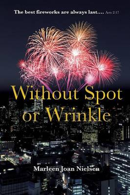 Without Spot or Wrinkle (Paperback)