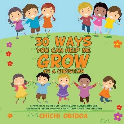 30 Ways You Can Help Me Grow as a Christian (Paperback)