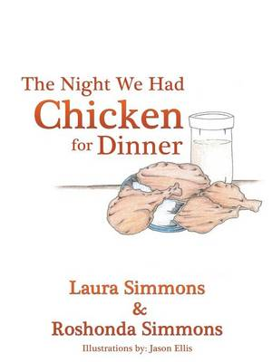 The Night We Had Chicken for Dinner (Paperback)