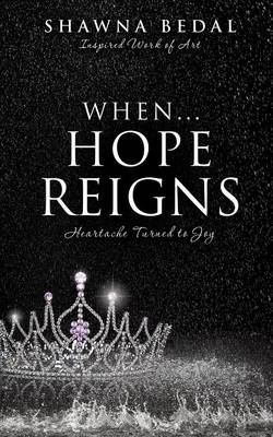 When...Hope Reigns (Paperback)