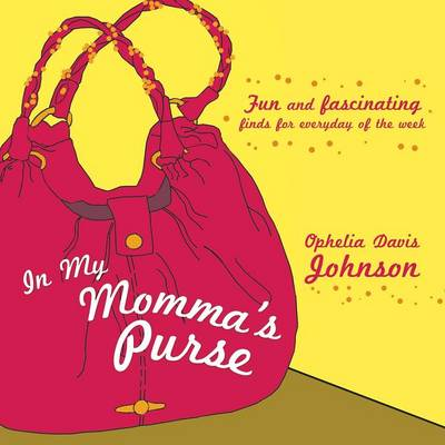 In My Momma's Purse (Paperback)