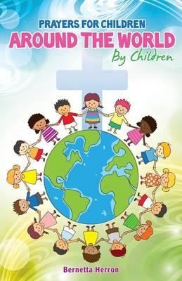 Prayers for Children Around the World by Children (Paperback)