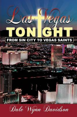 Las Vegas Tonight: From Sin City to Vegas Saints (Paperback)