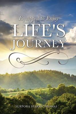 Equipped to Enjoy Life's Journey (Paperback)