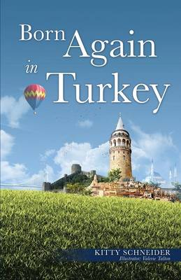 Born Again in Turkey (Paperback)