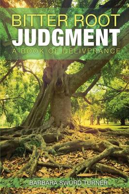 Bitter Root Judgment (Paperback)