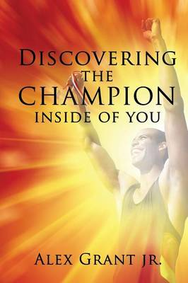Discovering the Champion Inside of You (Paperback)