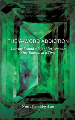 The A-Word Addiction (Paperback)