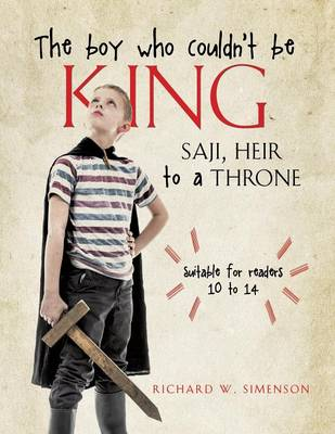 The Boy Who Couldn't Be King (Paperback)