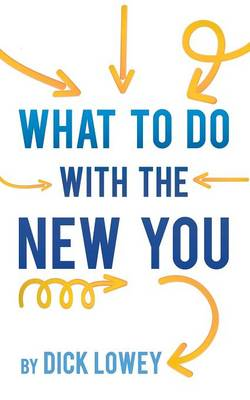 What to Do with the New You (Paperback)