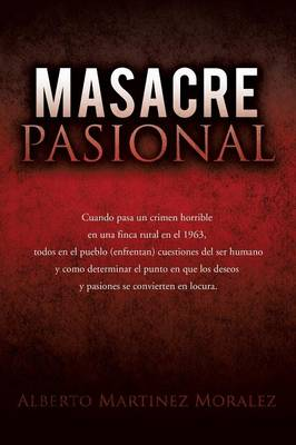 Masacre Pasional (Paperback)
