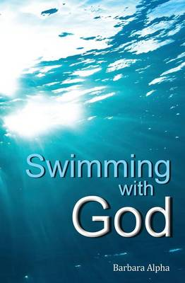 Swimming with God (Paperback)