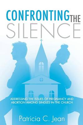 Confronting the Silence (Paperback)