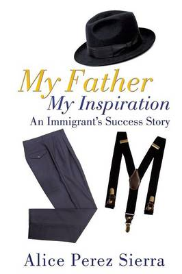 My Father My Inspiration (Paperback)