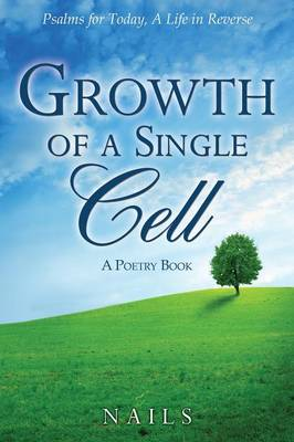 Growth of a Single Cell (Paperback)