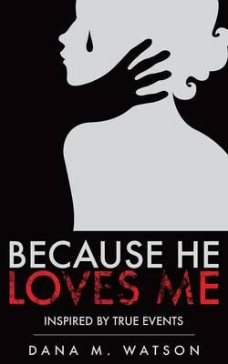 Because He Loves Me (Paperback)