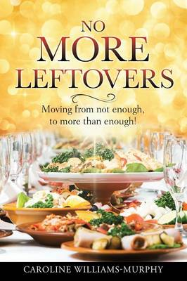 No More Leftovers (Paperback)