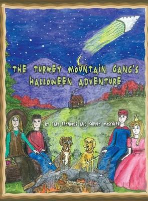 The Turkey Mountain Gang's Halloween Adventure (Hardback)