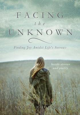 Facing the Unknown (Paperback)