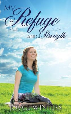 My Refuge and Strength (Paperback)