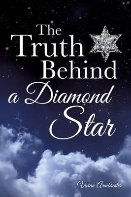 The Truth Behind a Diamond Star (Paperback)