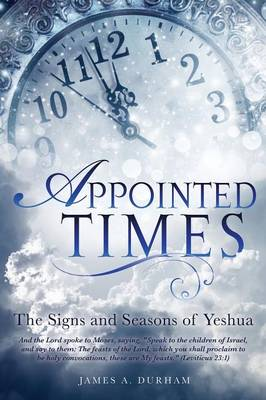 Appointed Times (Paperback)