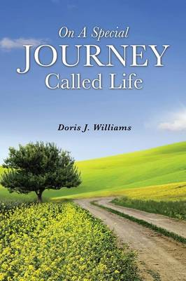 On a Special Journey Called Life (Paperback)