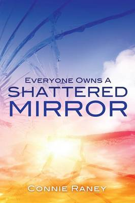 Everyone Owns a Shattered Mirror (Paperback)