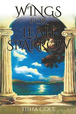 Wings for Leah Sparrow (Paperback)