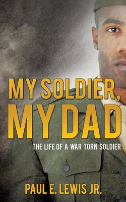 My Soldier, My Dad (Paperback)
