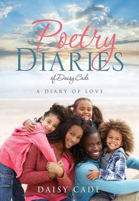 Poetry Diaries of Daisy Cade (Paperback)