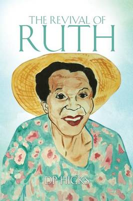 The Revival of Ruth (Paperback)