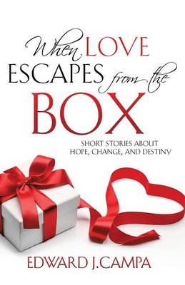 When Love Escapes from the Box (Paperback)