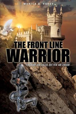 The Front Line Warrior (Paperback)