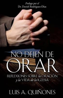 No Dejen de Orar (Paperback)