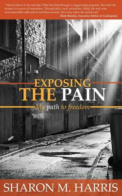 Exposing the Pain (Paperback)