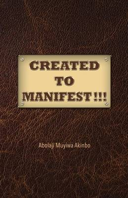 Created to Manifest!!! (Paperback)