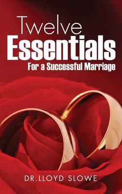 Twelve Essentials for a Successful Marriage Successful Marriage (Hardback)