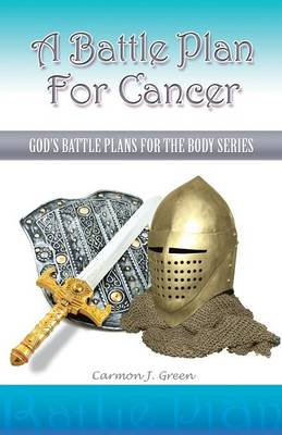 A Battle Plan for Cancer (Paperback)