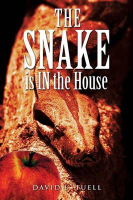 The Snake Is in the House (Paperback)