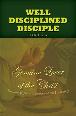 Well Disciplined Disciple (Paperback)
