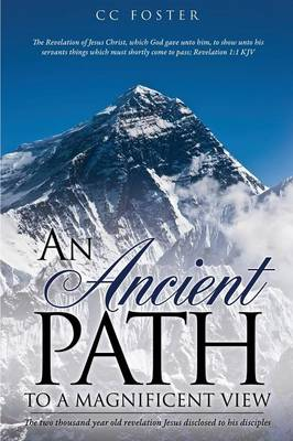 An Ancient Path to a Magnificent View (Paperback)