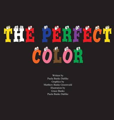 The Perfect Color (Hardback)