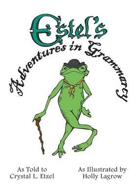 Estel's Adventures in Grammarcy (Paperback)