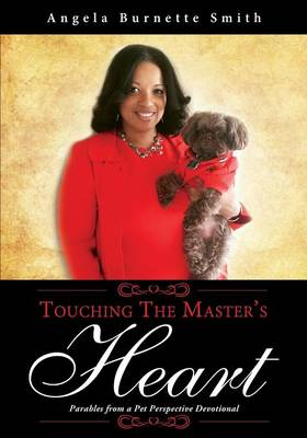 Touching the Master's Heart (Paperback)