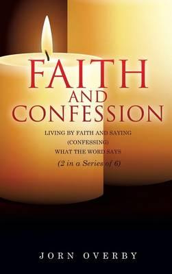 Faith and Confession (Hardback)