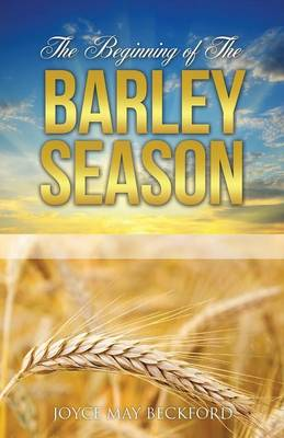 The Beginning of the Barley Season (Paperback)
