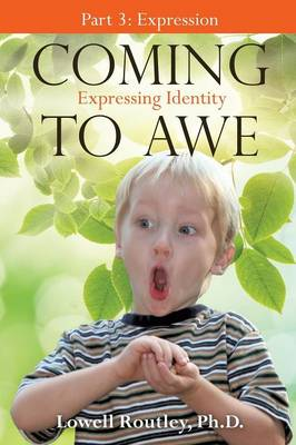 Coming to Awe, Expressing Identity (Paperback)