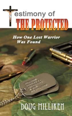 Testimony of the Protected (Hardback)