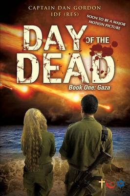 Day of the Dead: Book One - Gaza (Paperback)